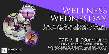 Wellness Wednesday - Full Moon Sound Healing + Social tickets