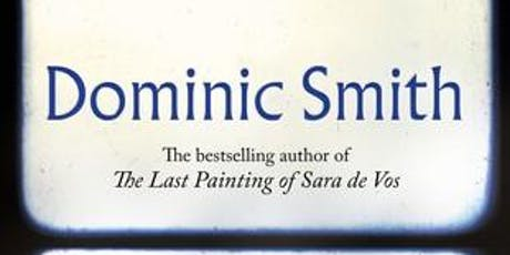 Author Talk with Dominic Smith tickets