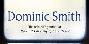 Author Talk with Dominic Smith