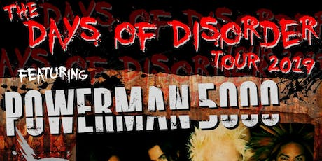Days of Disorder Tour Featuring Powerman 5000 and HED P.E. tickets