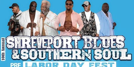 10th Annual Shreveport Pre-Labor Day Southern Soul and Blues Fest tickets