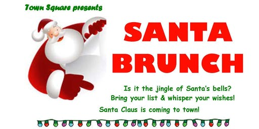 Town Square's Santa Brunch 2019