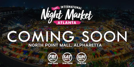 Atlanta International Night Market - Alpharetta tickets
