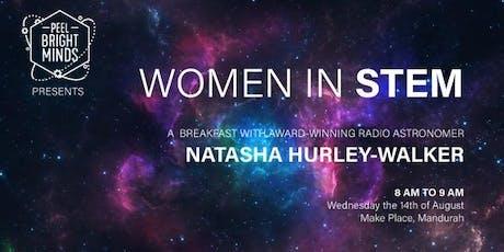 Women in STEM Breakfast with award-winning radio astronomer Dr Natasha Hurley-Walker tickets