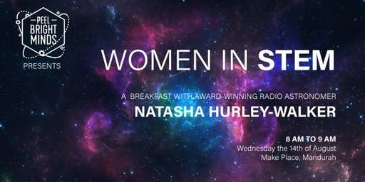 Women in STEM Breakfast with award-winning radio astronomer Dr Natasha Hurley-Walker