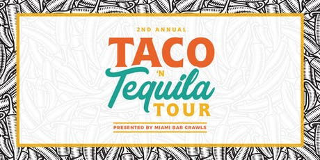 Taco & Tequila Tour in Miami tickets