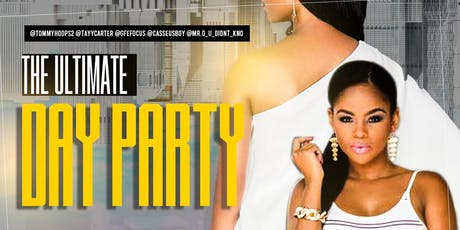 THE ULTIMATE DAY PARTY AND COOKOUT tickets