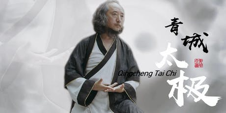 Qingcheng Tai Chi (Taiji) Six Forms With Grandmaster Suibin Liu - Bootcamp 2019 tickets