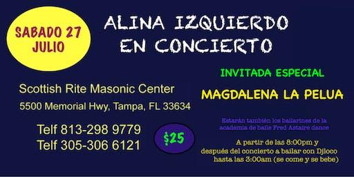 Gran concierto de Alina Izquierdo,invitada especial Magdalena la Pelua