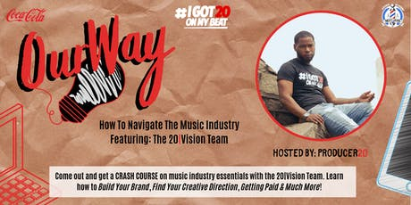 Our Way: How To Navigate The Music Industry! tickets