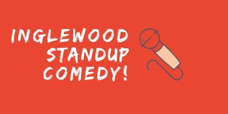 Inglewood Standup Comedy tickets