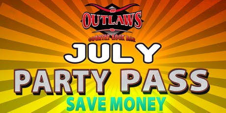 Outlaws July Party Pass tickets