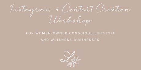 Instagram and Content Creation Workshop for Small Business Owners tickets