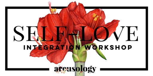 Self-Love Integration Workshop