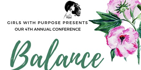 Girls With Purpose 4th Annual Conference tickets