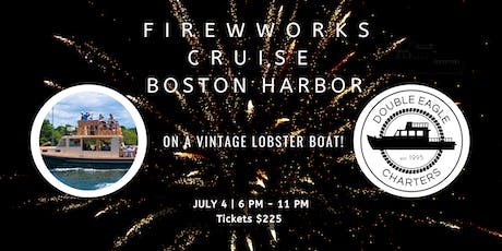 Boston Fourth of July Fireworks  Cruise on the Charles! tickets