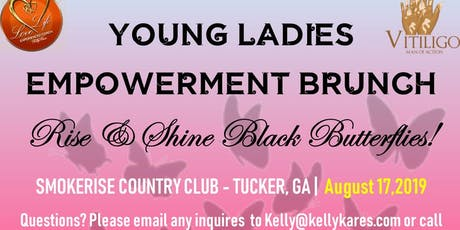 Young Ladies Empowerment Brunch- Rise & Shine, Black Butterflies!! tickets