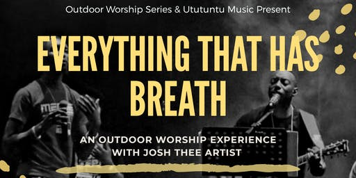 Everything That Has Breath - Worship
