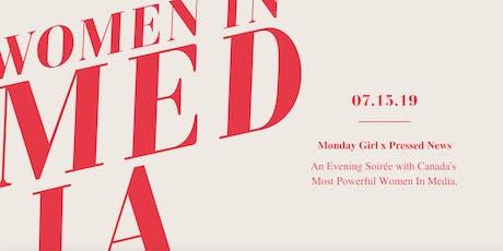 Monday Girl x Pressed: Women In Media Night tickets