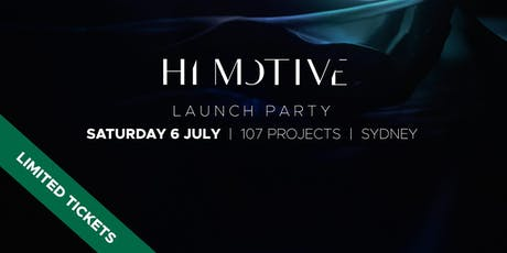 Extra Release:  HI MOTIVE - Silk Private Launch Party | Sydney tickets