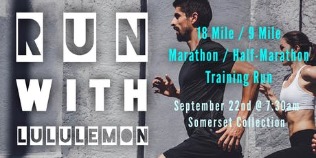 18 Mile / 9 Mile Marathon / Half Marathon Training - run with lululemon tickets