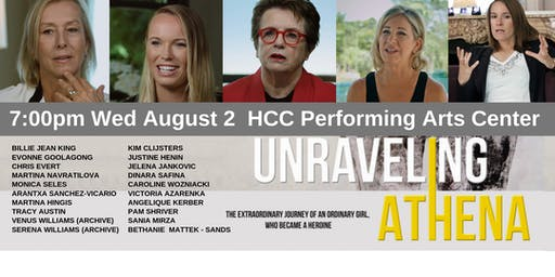 """""""Unraveling Athena"""" Brain Science, Toughness & Training To Become A Woman Tennis Champion HCC Performing Arts Center"""