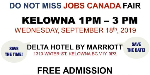 FREE: Kelowna Job Fair – September 18th, 2019