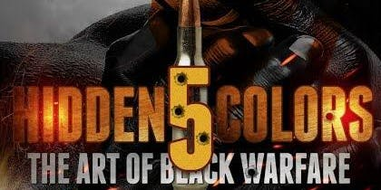 Hidden Colors 5: The Art of Black Warfare (Bridgeport, CT)