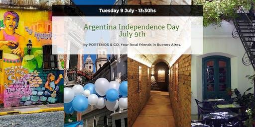 Argentina Independence Day JULY 9th - Lets celebrate together