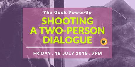 Video Shooting a Two-Person Dialogue tickets