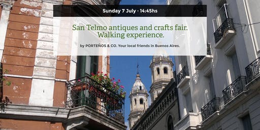 San Telmo antiques and crafts fair. Walking experience