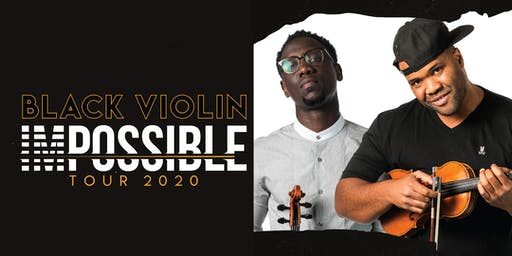 BLACK VIOLIN: Impossible Tour