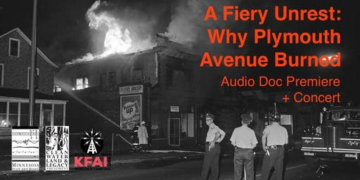 A Fiery Unrest: Why Plymouth Avenue Burned Audio Doc Premiere + Concert