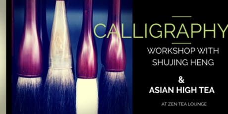 Intro Calligraphy workshop with Asian High tea tickets
