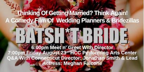 """Batsh*t Bride"" HCC FREE Friday Films At The Performing Arts Center tickets"