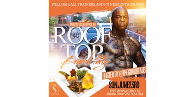 SUNDAY JULY 21ST :: FITNESS & BRUNCH ROOFTOP TAKEOVER HOSTED BY THE GURU OF ABS @ SUITE FOOD LOUNGE