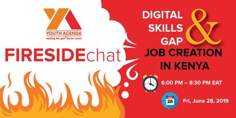 YOUTH AGENDA FIRESIDE CHAT ON DIGITAL SKILLS GAP AND JOB CREATION IN KENYA tickets