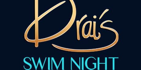 SWIM NIGHT - Las Vegas Guest List - Drais Nightclub 8/8 tickets