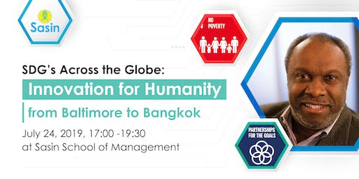 SDG's Across the Globe: Innovation for Humanity from Baltimore to Bangkok