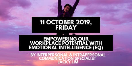 1-Day Empowering Our Workplace Potential with Emotional Intelligence (EQ) tickets