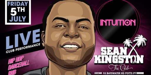Intuition featuring Sean Kingston live
