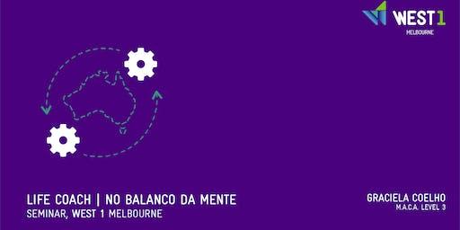 WEST 1 - Life Coach | No Balanço da Mente