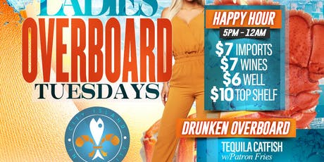 LADIES OVERBOARD TUESDAYS tickets