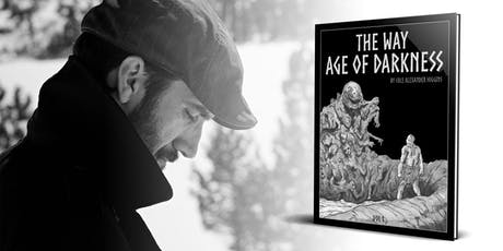 THE WAY: AGE OF DARKNESS BOOK LAUNCH PARTY tickets