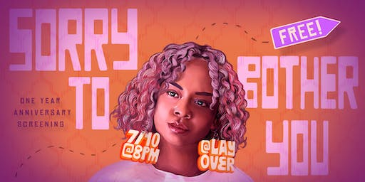 Drunken Film Fest Presents: Sorry to Bother You Screening