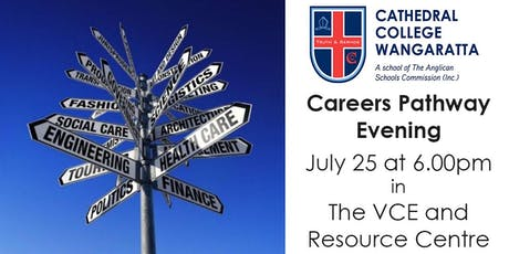 Cathedral College Wangaratta: Careers Pathway Evening tickets
