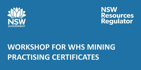 Workshop for WHS Mining Practising Certificates - Lithgow tickets