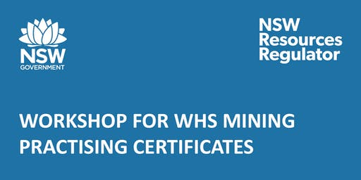Workshop for WHS Mining Practising Certificates - Lithgow