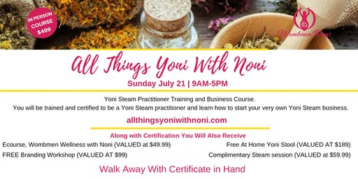 All things Yoni with Noni ( Certification Class)