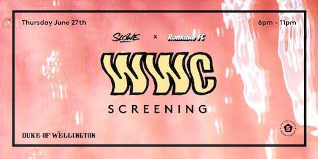 SLOWE x Romance FC WWC19 Screening, Thursday June 27th  tickets